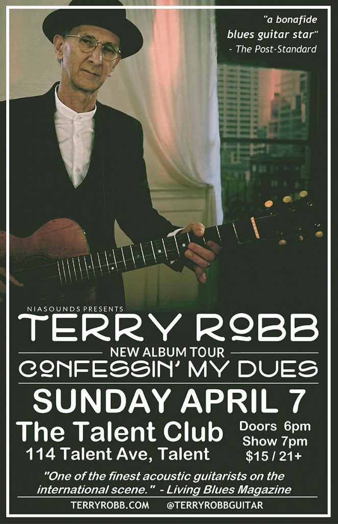 Virtuoso Acoustic Fingerstyle Blues Guitar Terry Robb Live at the Talent Club, Talent, Oregon Sunday April 7, 2019.
