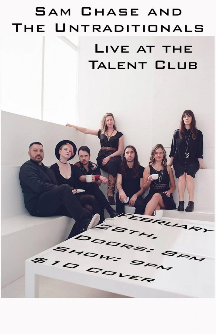 Sam Chase and The Untraditionals Live at the Talent Club February 28, 2019 at 9 pm