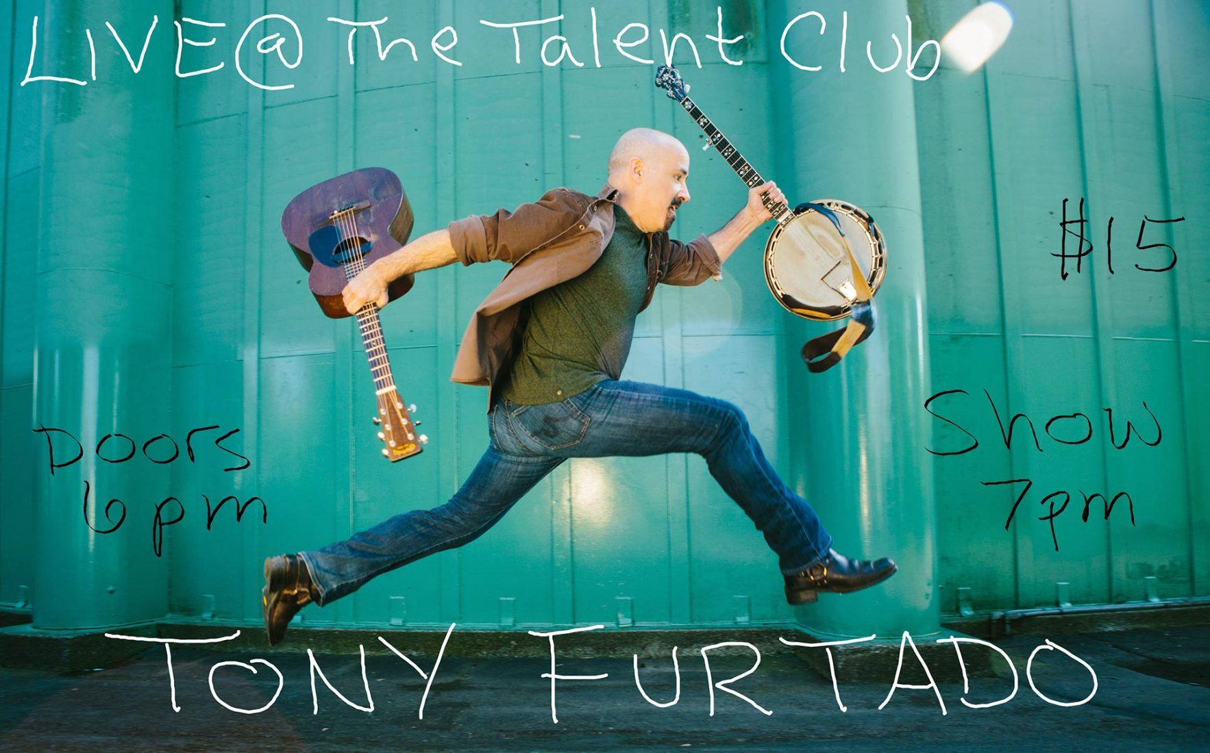 Tony furtado plays live at the Talent Club 3-17-2019