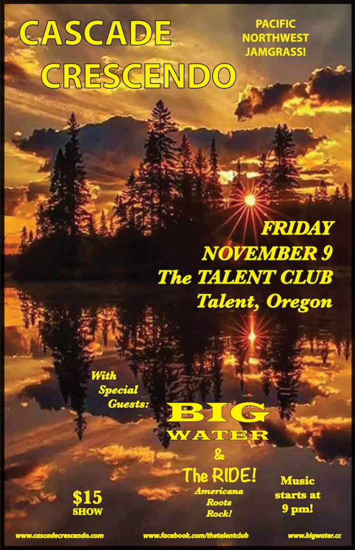 Cascade Crescendo with Big Water and The Ride, performing live at the Talent Club in Talent Oregon on November 9, 2018