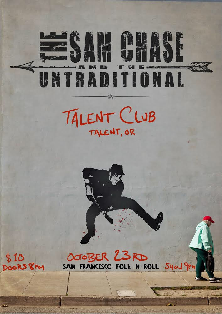 The Sam Chase and The Untraditional 10/23/2019