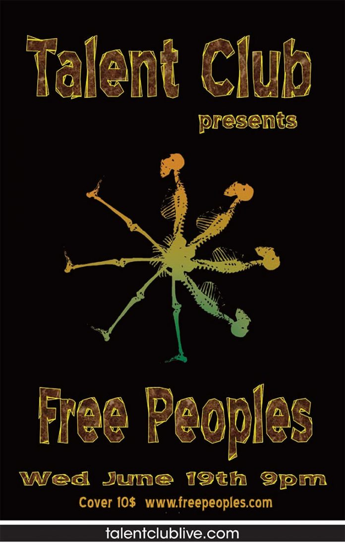 Free Peoples plays live at the Talent Club on Wednesday, June 19, 2019 at 9 pm